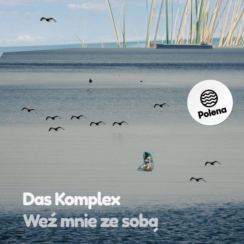 Das Komplex - Wez Mnie Ze Soba