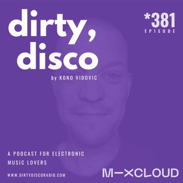 Lockdown Deep House essentials   Dirty Disco 381
