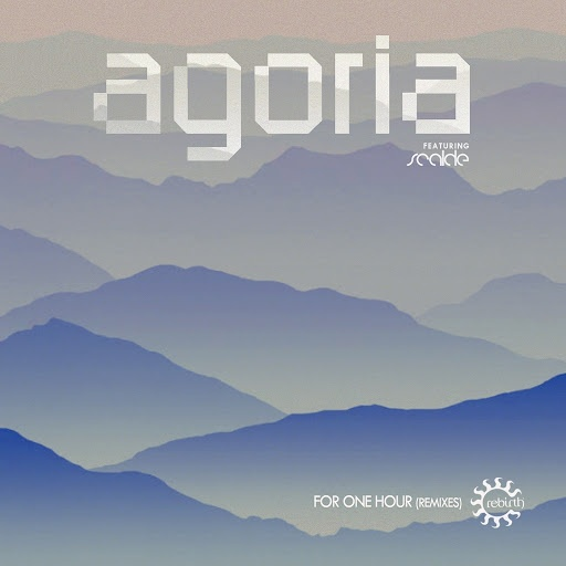 Agoria - For One Hour Remixes