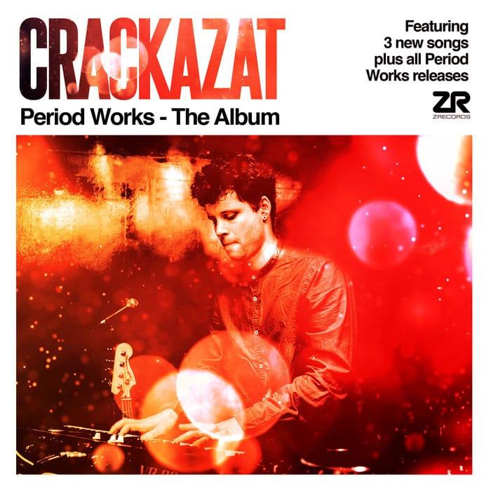 Crackazat - Period Works Album