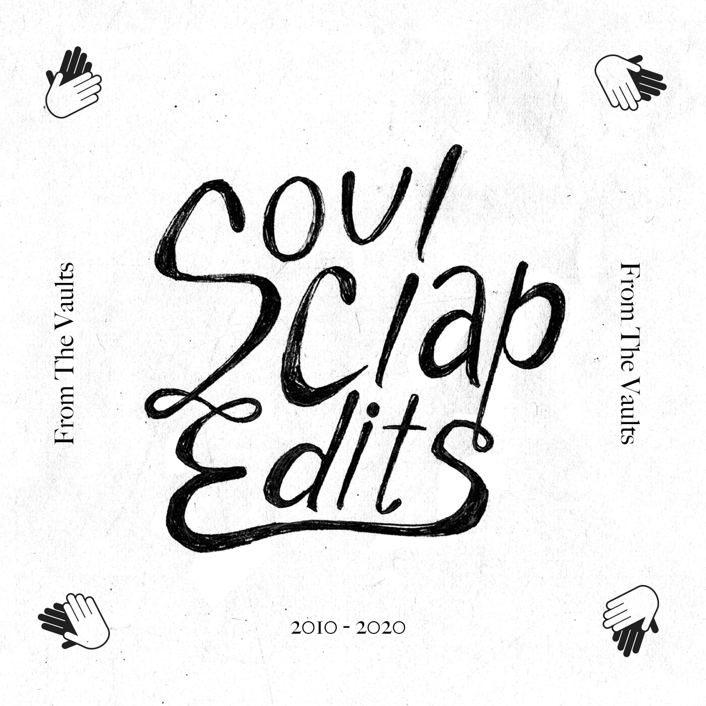 Soul Clap Edits From The Vault