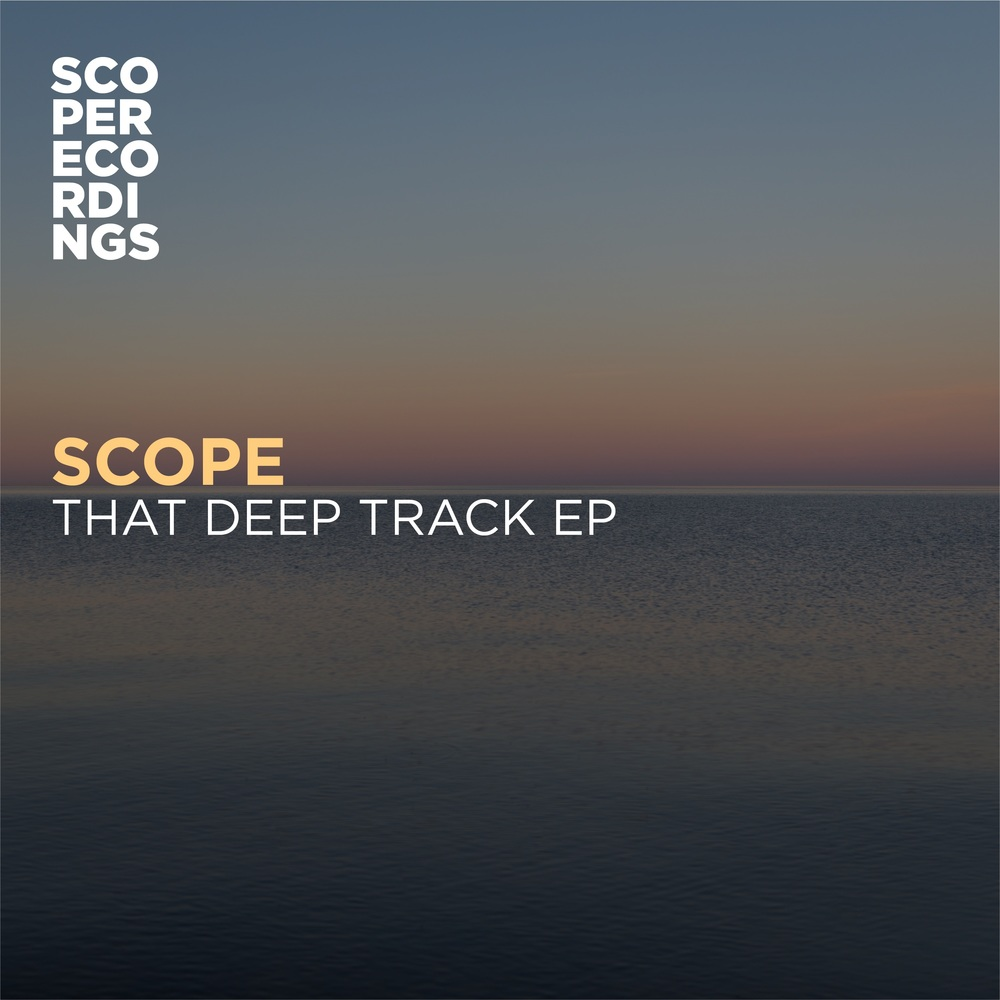 Scope - That Deep Track EP