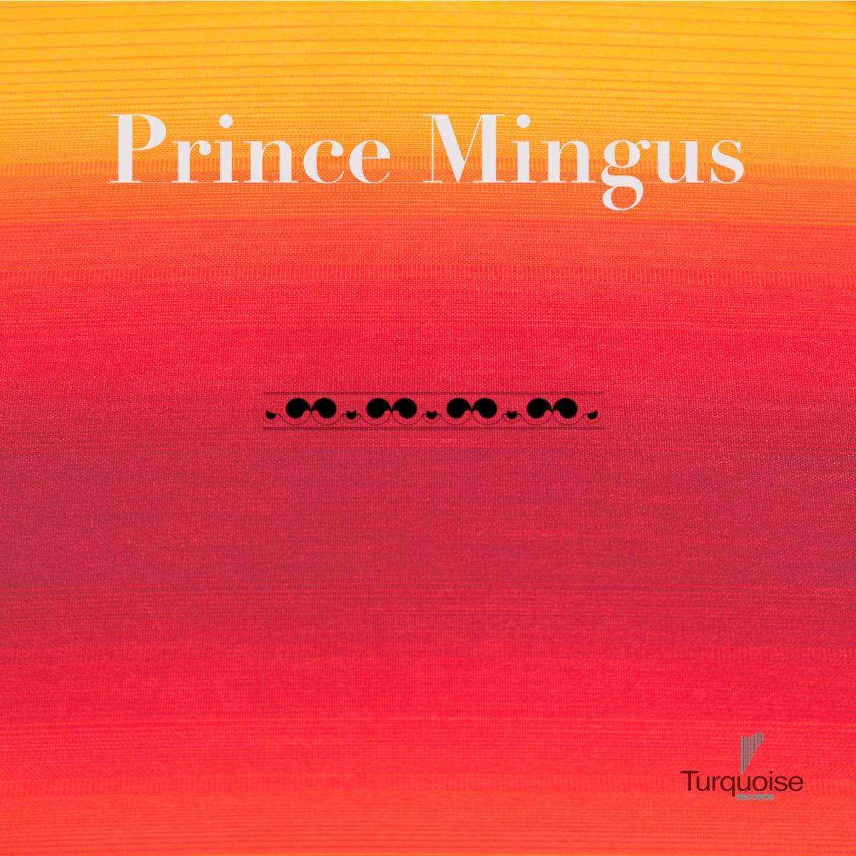 Prince Mingus EP