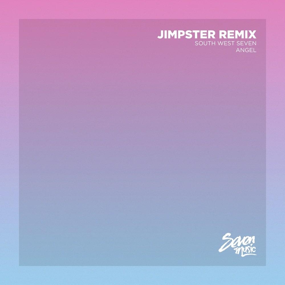 South West Seven - Angel (Jimpster Remix)