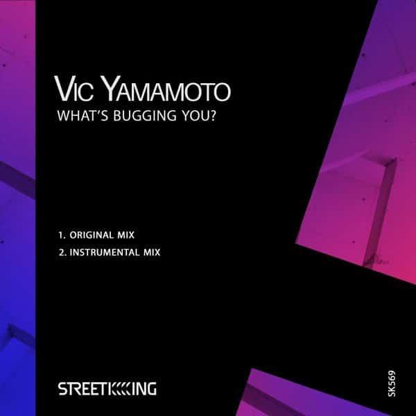 Vic Yamamoto - What's Buggin You