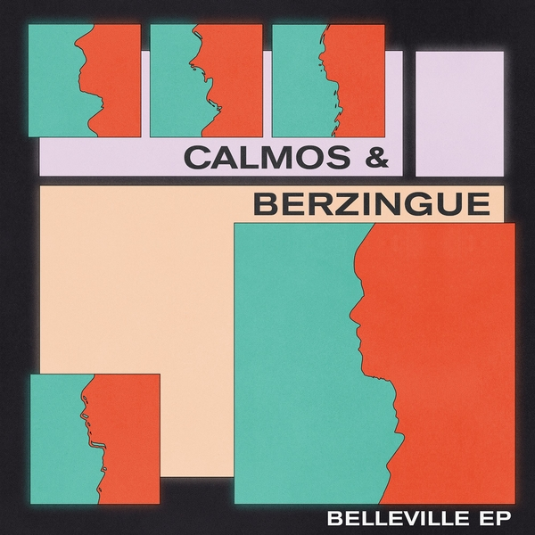 Calmos & Berzigue - Belleville