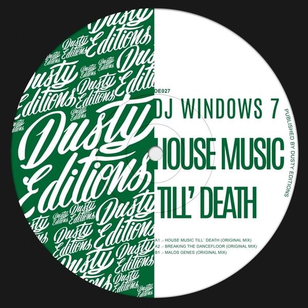 DJ Windows 7 - House Music Till'Death