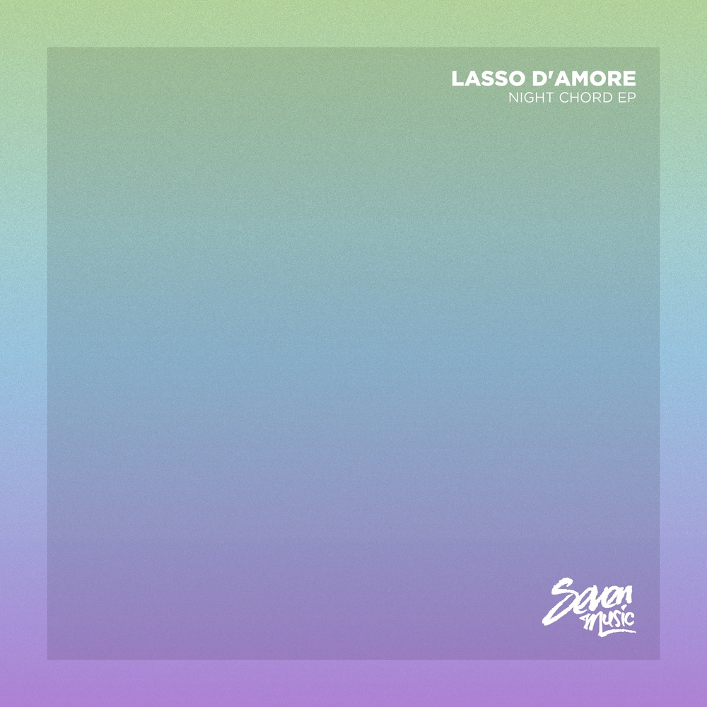 Lasso d'Amore - Night Chords