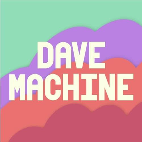 Dave Machine