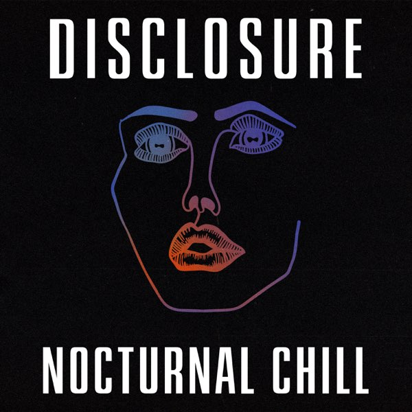 Disclosure - Nocturnal Chill