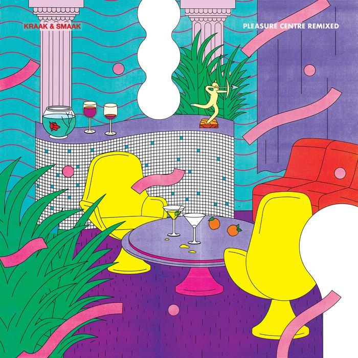 Kraak & Smaak - Pleasure Centre remixed