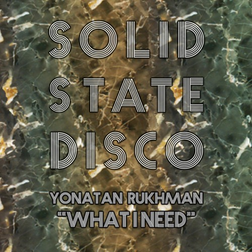 Yonatan Rukhman - What I Need