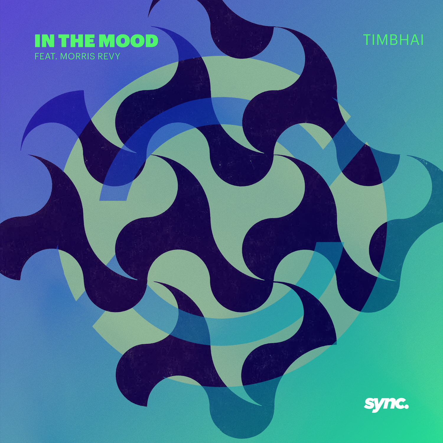 Timbhai - In The Mood | Sync Records
