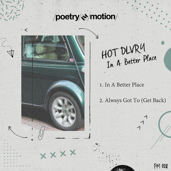 Hot Dlvry - In A Better Place