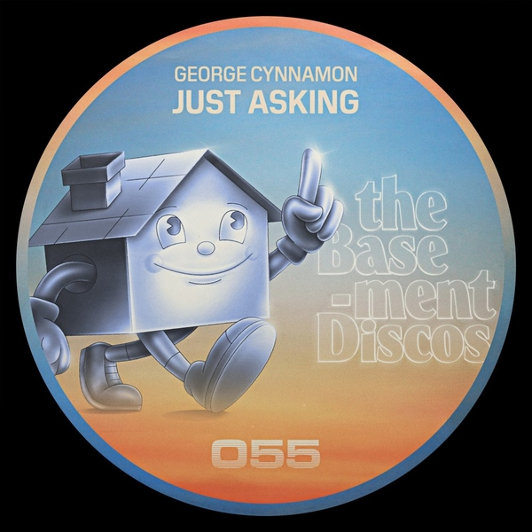 Geirge Cynnamon - Just Asking