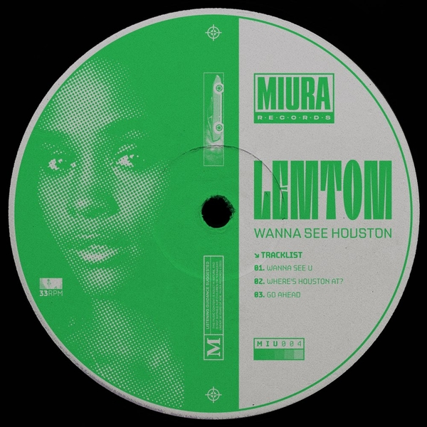 Lemtom - Wanna See Houston | Miura