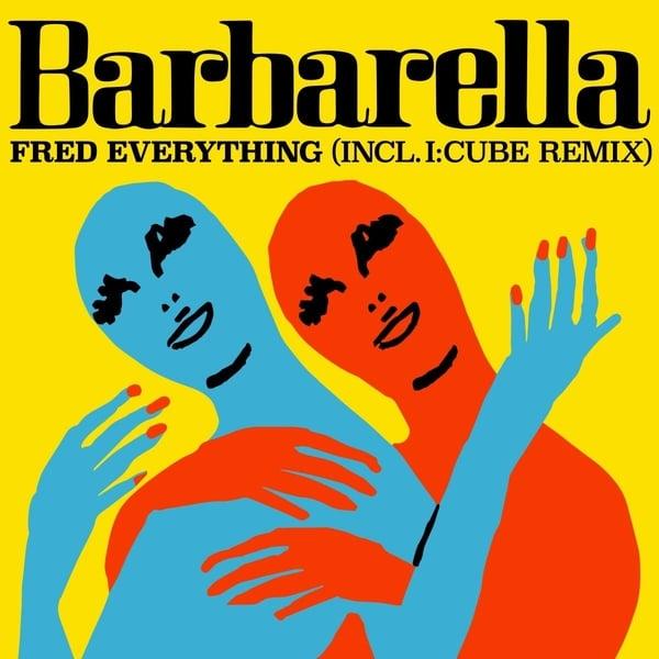 Fred Everything - Barbarella