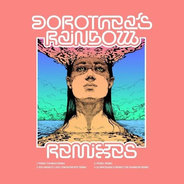 Dorothea's Rainbow(The Remixes)