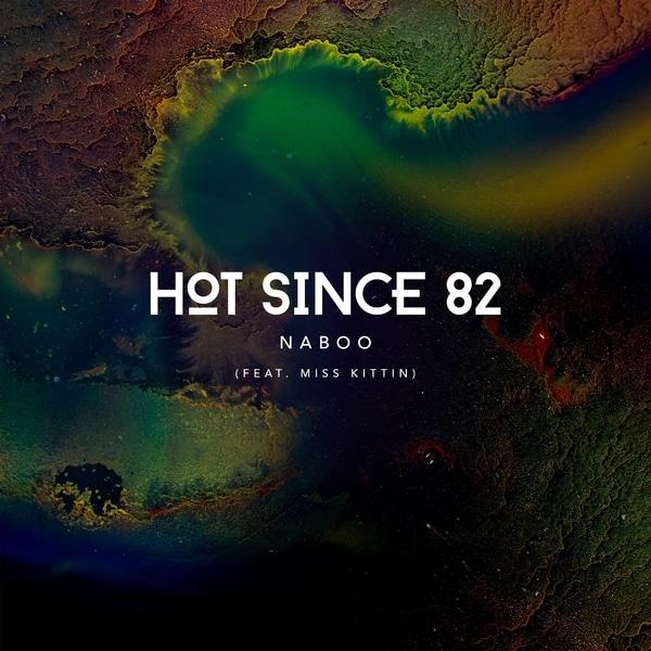 Hot Since 82 & Miss Kittin - Naboo