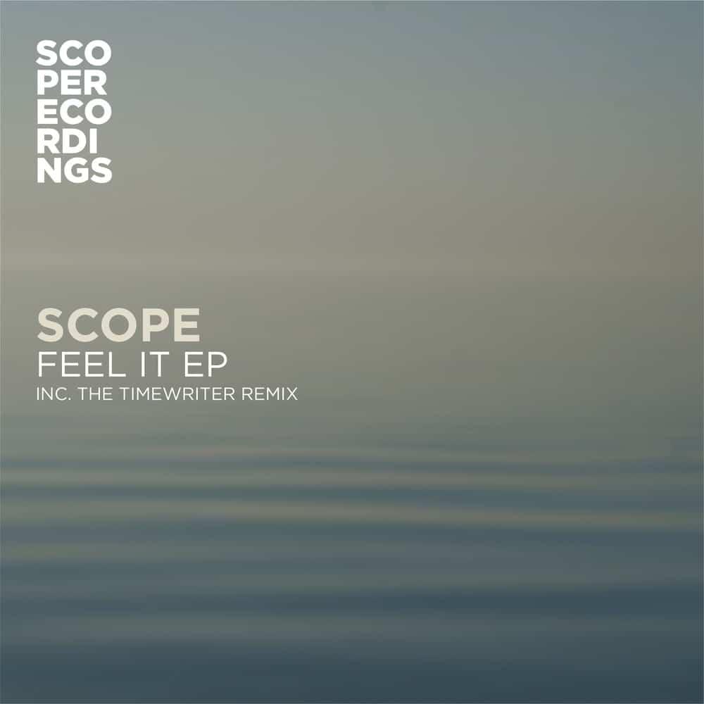 Scope - Feel It