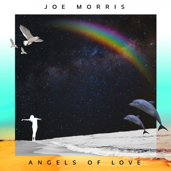 Joe Morris - Angels of Love