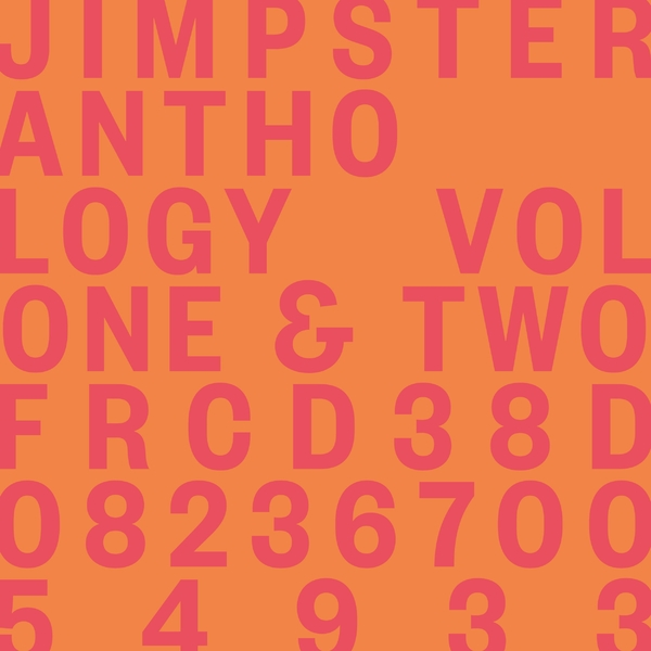 Jimpster - Anthology Volumes One & Two