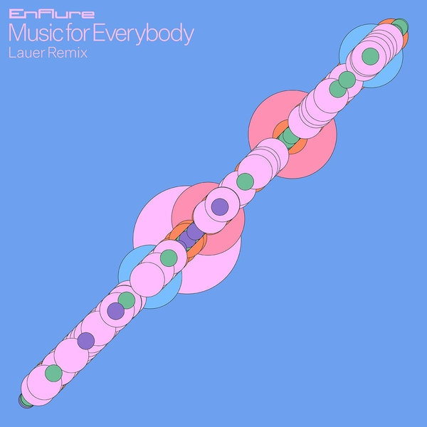 Enflure - Music For Everybody