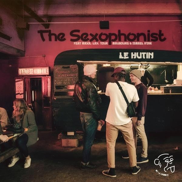 Le Hutin - The Sexophonist
