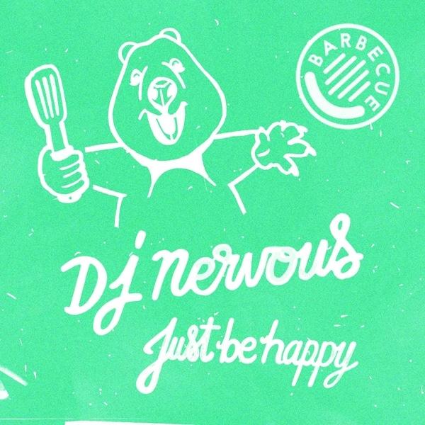 Dj Nervous - Just Be Happy