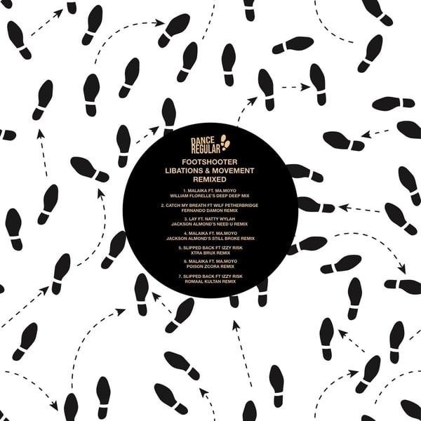Footshooter - Libations & Movement (Remixed)