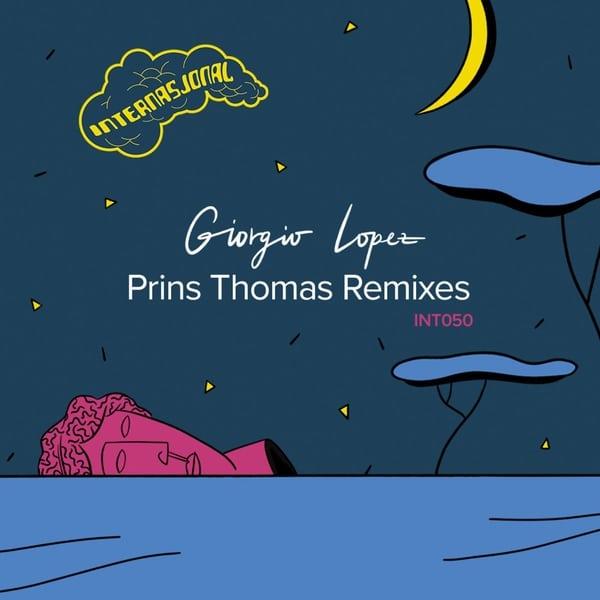 Giorgio Lopez - Prins Thomas Remixes
