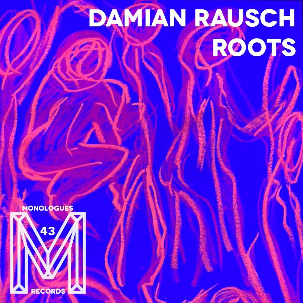 Damian Rausch - Roots
