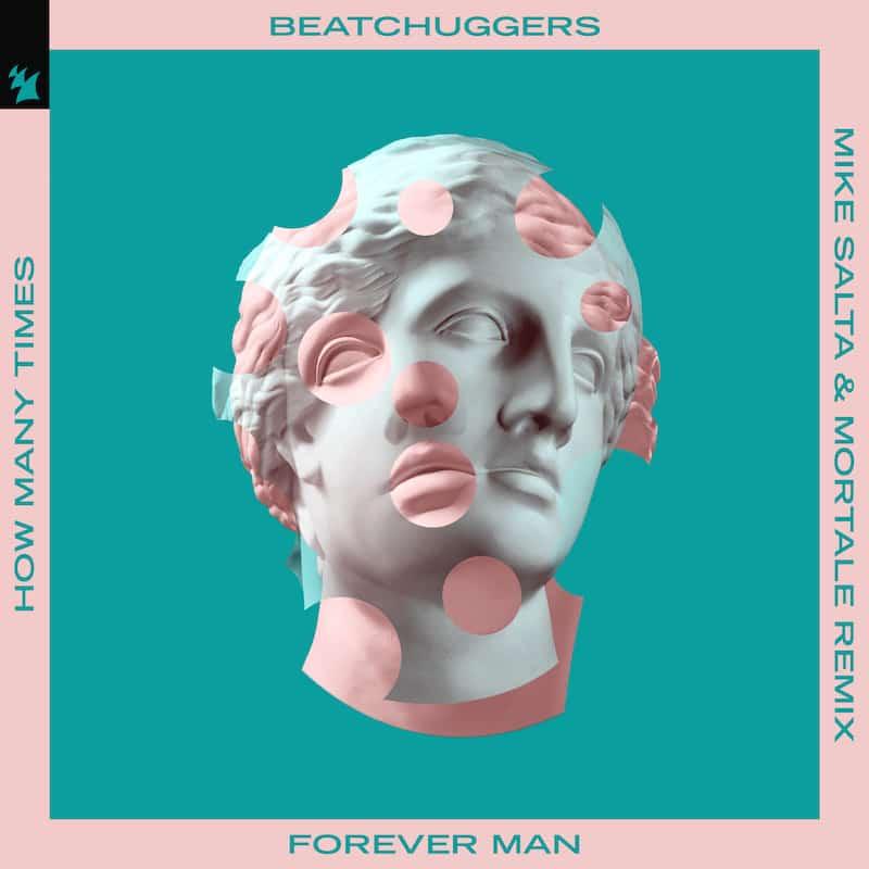 Beatchuggers - Forever Man Mike Salta Mortale Remix