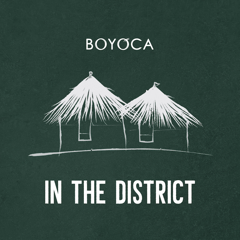 Boyoca - In The Disctrict