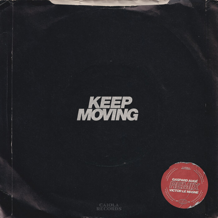 Jungle - Keep Moving (Gaspard Augé and Victor Le Masne Remix)