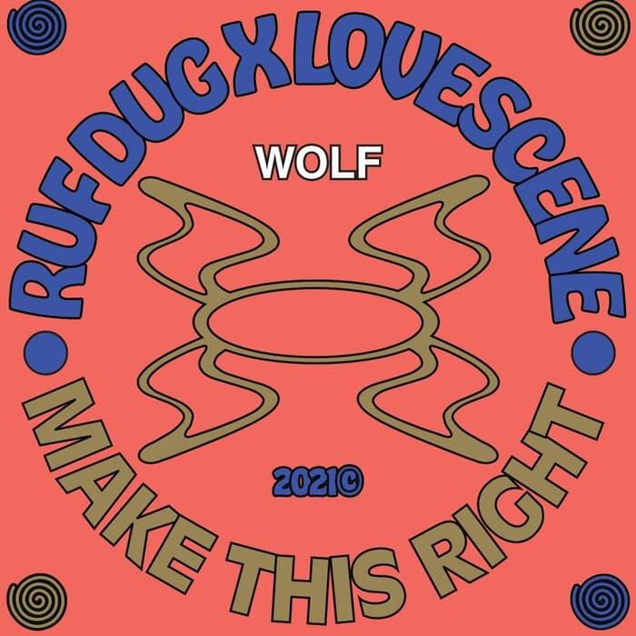 Ruf Dug & Lovescene - Make This Right