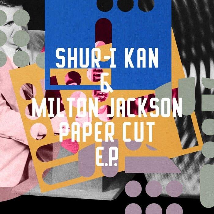 Shur-I-Kan - Paper Cut EP