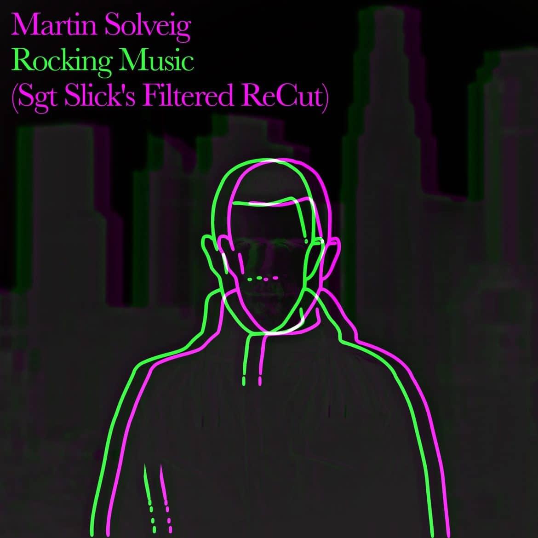 Martin Solveig - Rocking Music SGT Remix