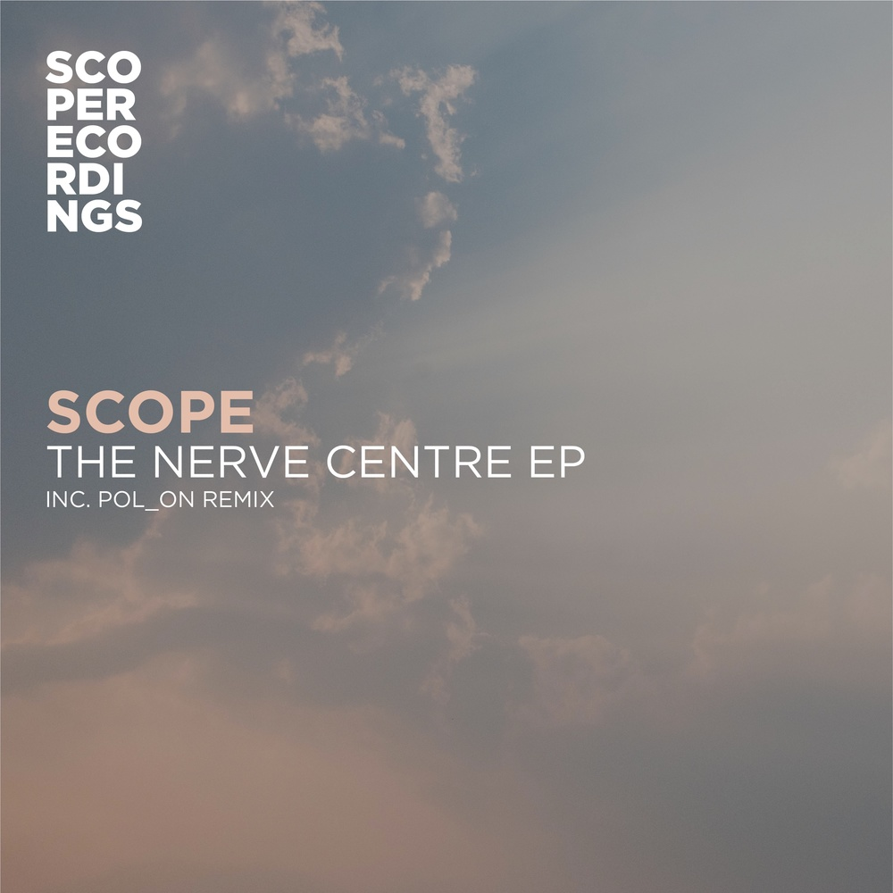 Scope - The Nerve Centre EP