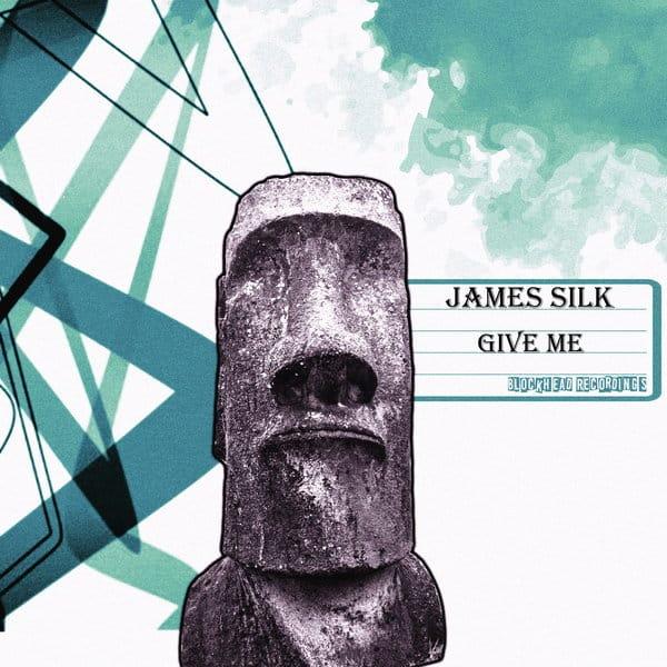 James Silk Give Me