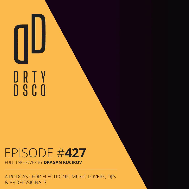 Dirty Disco Take-over by Dragan Kucirov