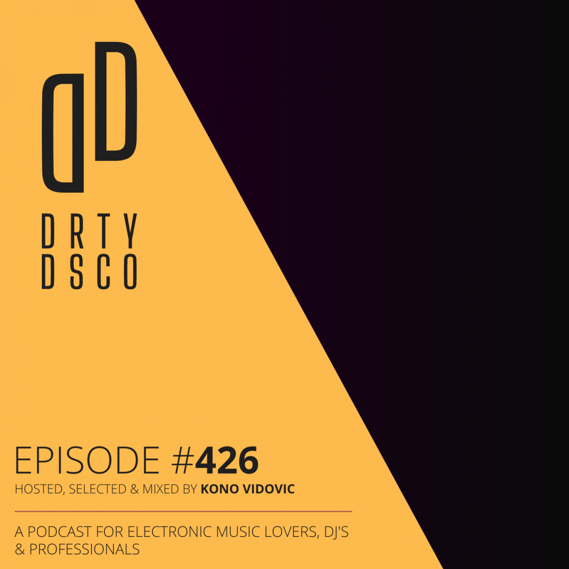 Dirty Disco 426 - Mixed Playlist Music