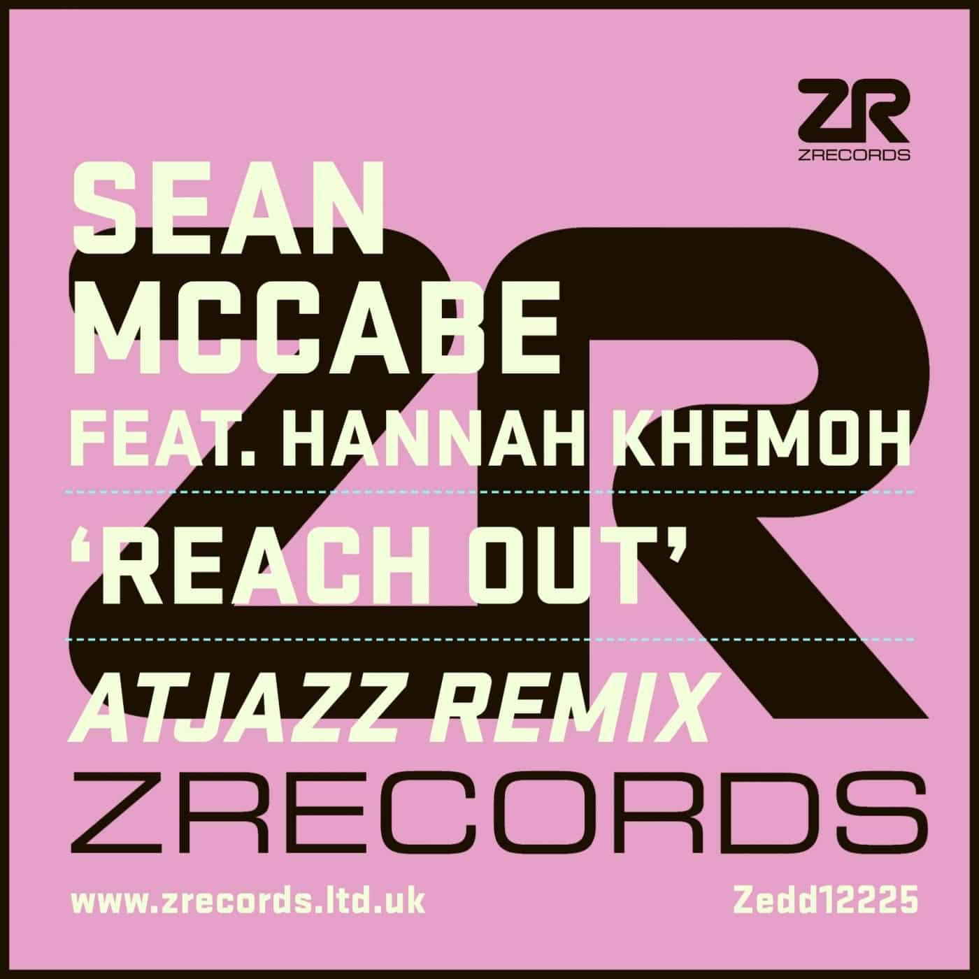 Sean McCabe feat. Hannah Khemoh Reach Out (Atjazz Remix) Rotations & Reworks
